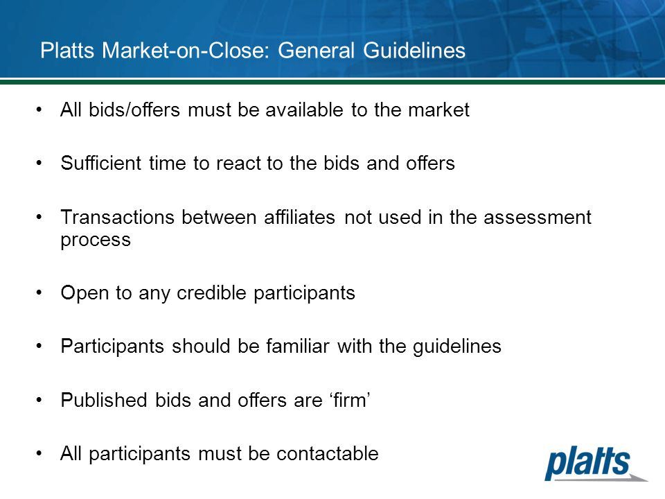 Platts Market-on-Close: General Guidelines