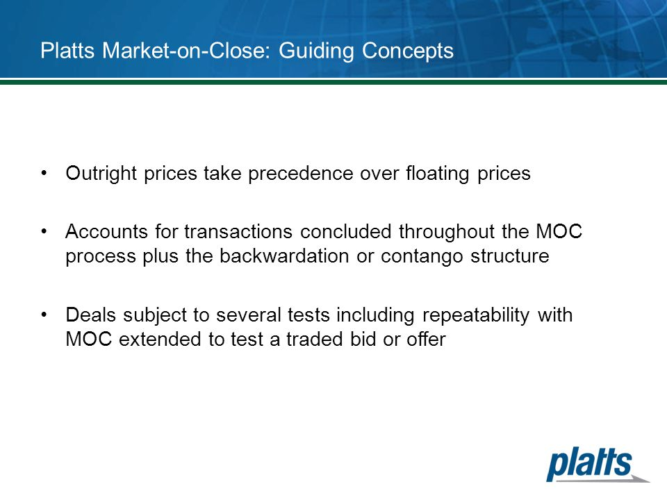 Platts Market-on-Close: Guiding Concepts
