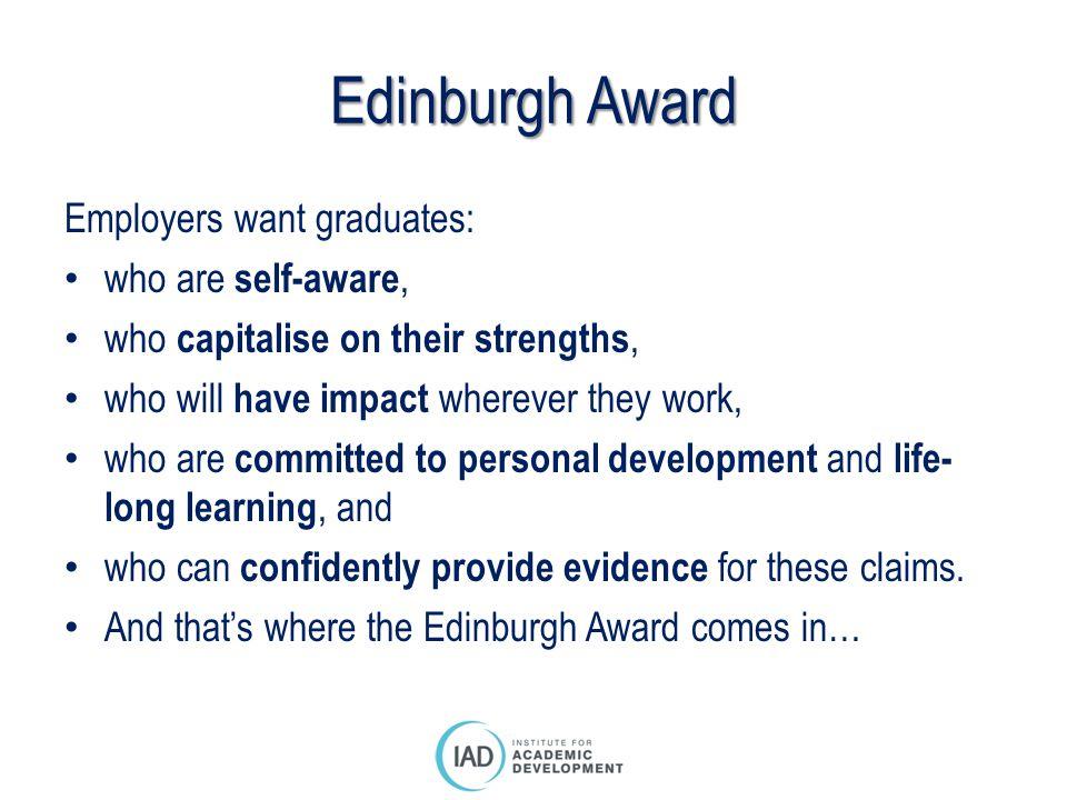 Edinburgh Award Employers want graduates: who are self-aware,
