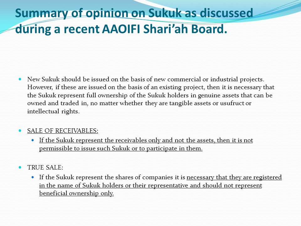 Summary of opinion on Sukuk as discussed during a recent AAOIFI Shari'ah Board.