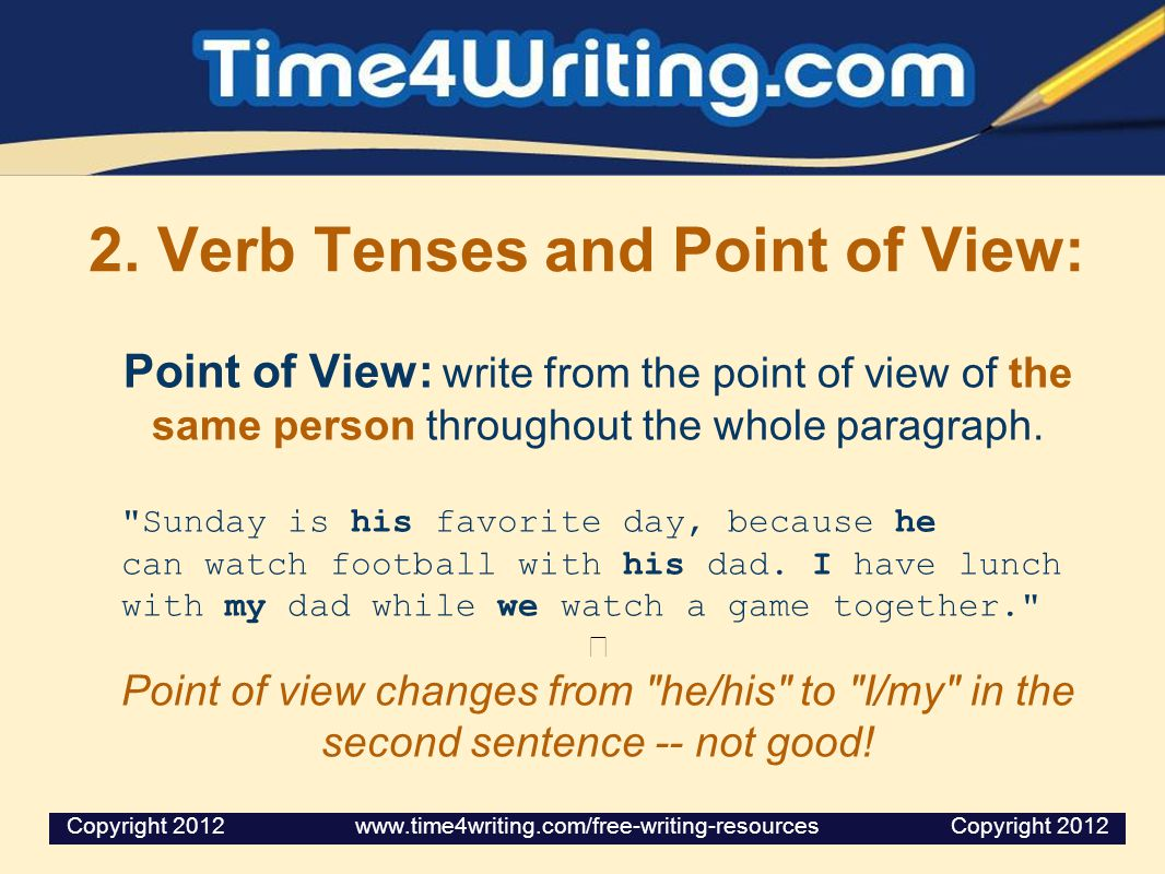 2. Verb Tenses and Point of View: