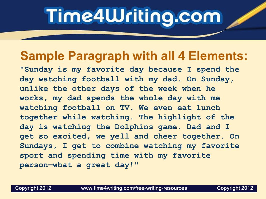 Sample Paragraph with all 4 Elements: