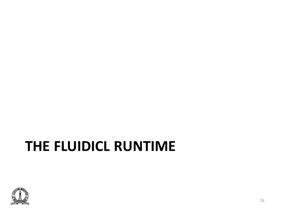 7 mins The fluidicl runtime