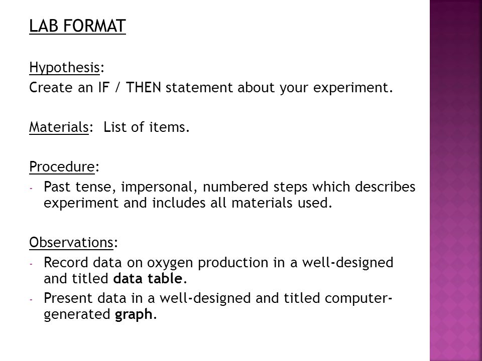 LAB FORMAT Hypothesis: