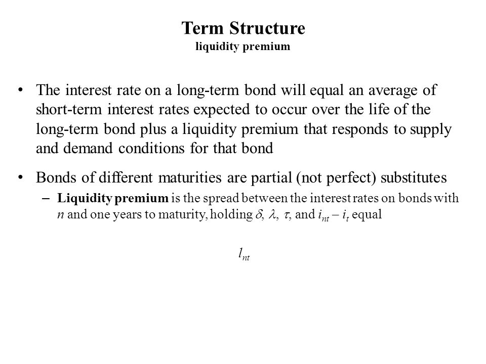 Term Structure liquidity premium