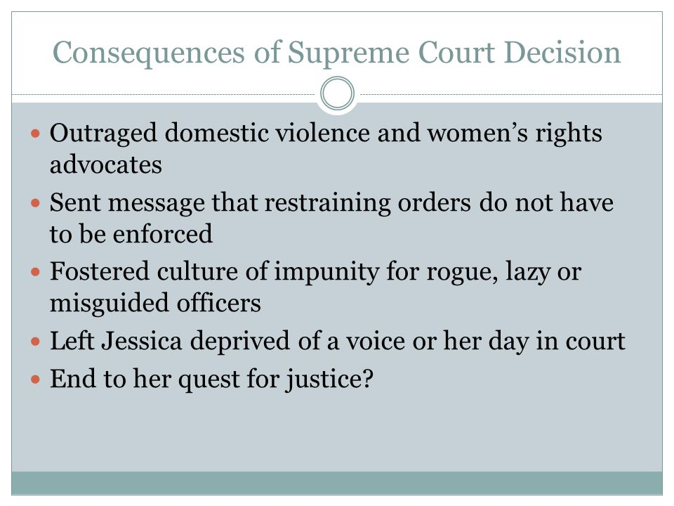 Consequences of Supreme Court Decision