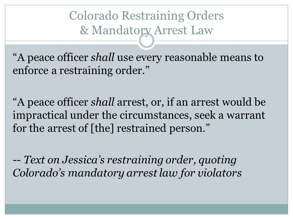 Colorado Restraining Orders & Mandatory Arrest Law