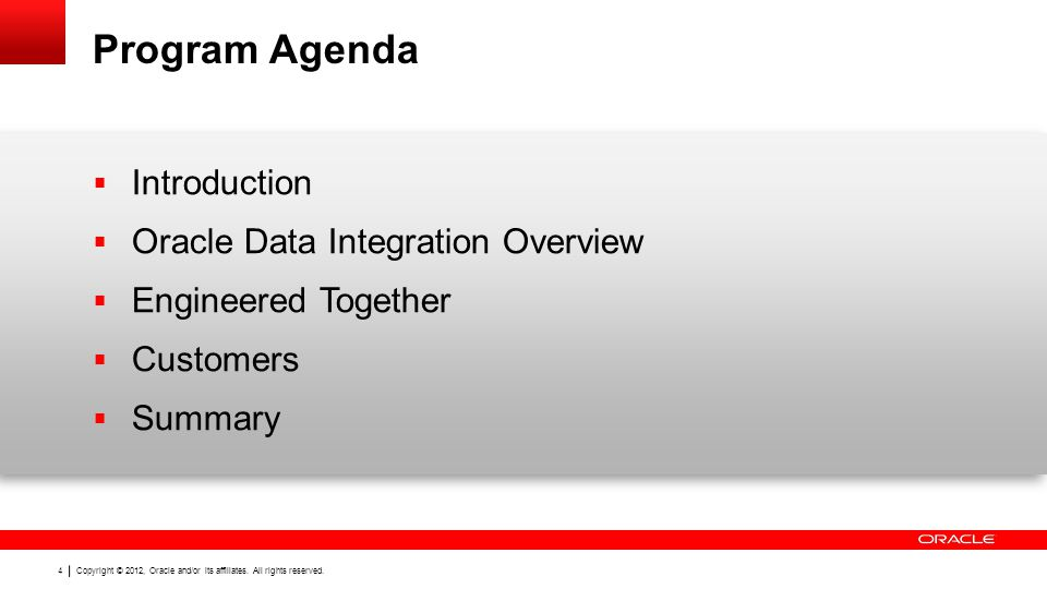 Program Agenda Introduction Oracle Data Integration Overview
