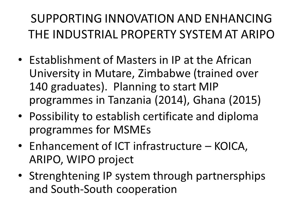 SUPPORTING INNOVATION AND ENHANCING THE INDUSTRIAL PROPERTY SYSTEM AT ARIPO