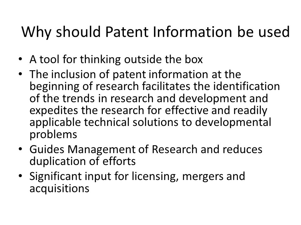 Why should Patent Information be used