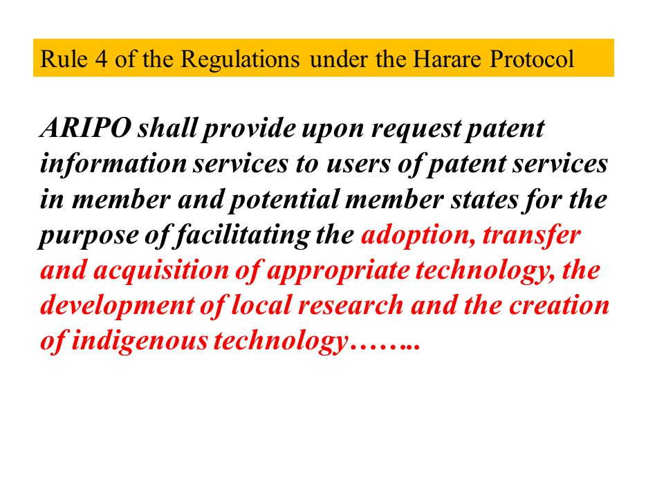Rule 4 of the Regulations under the Harare Protocol