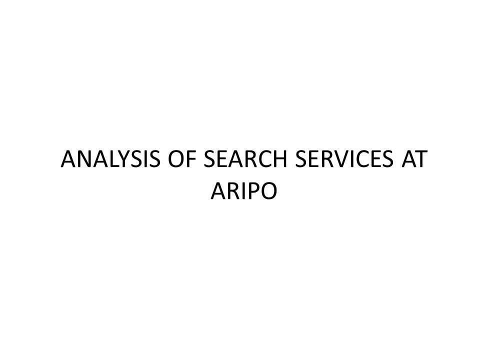 ANALYSIS OF SEARCH SERVICES AT ARIPO