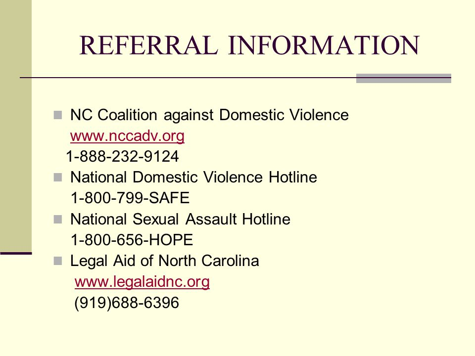 REFERRAL INFORMATION NC Coalition against Domestic Violence