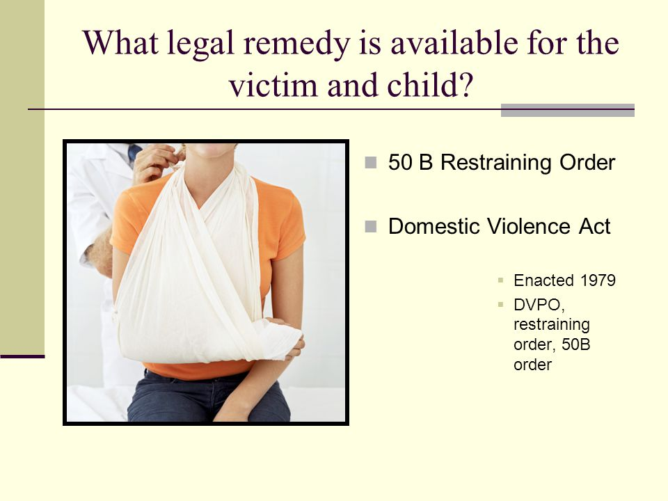 What legal remedy is available for the victim and child