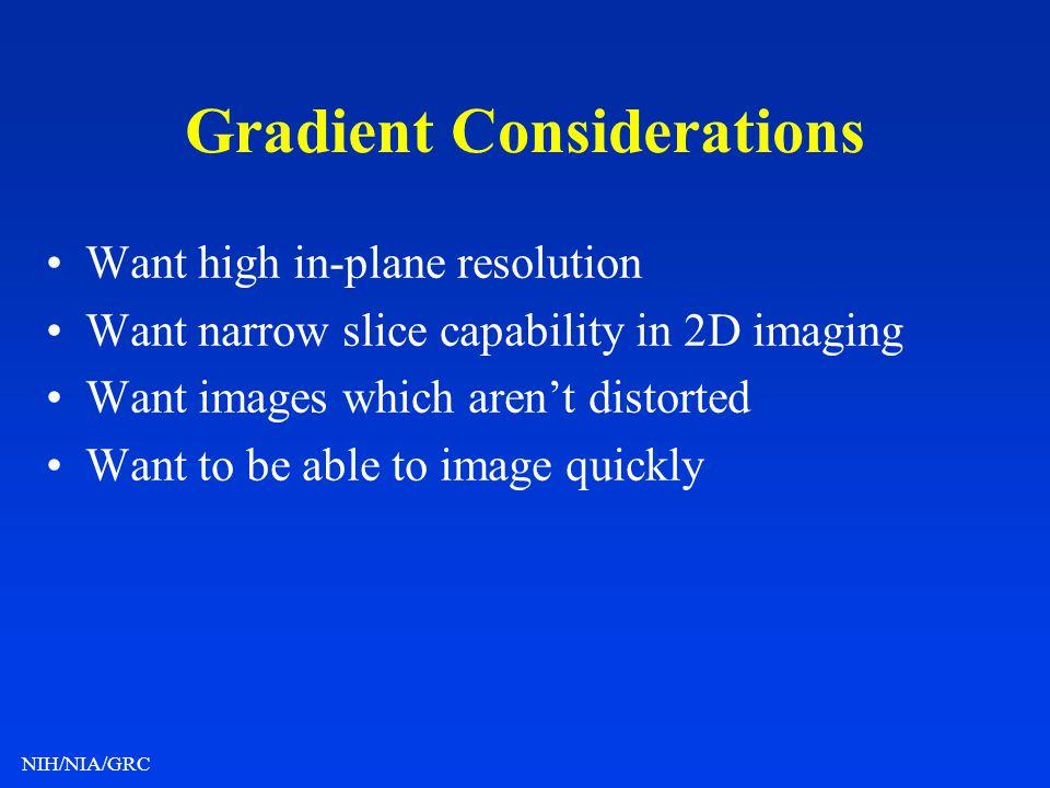 Gradient Considerations