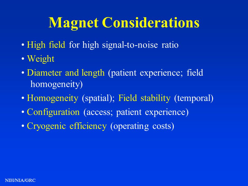 Magnet Considerations