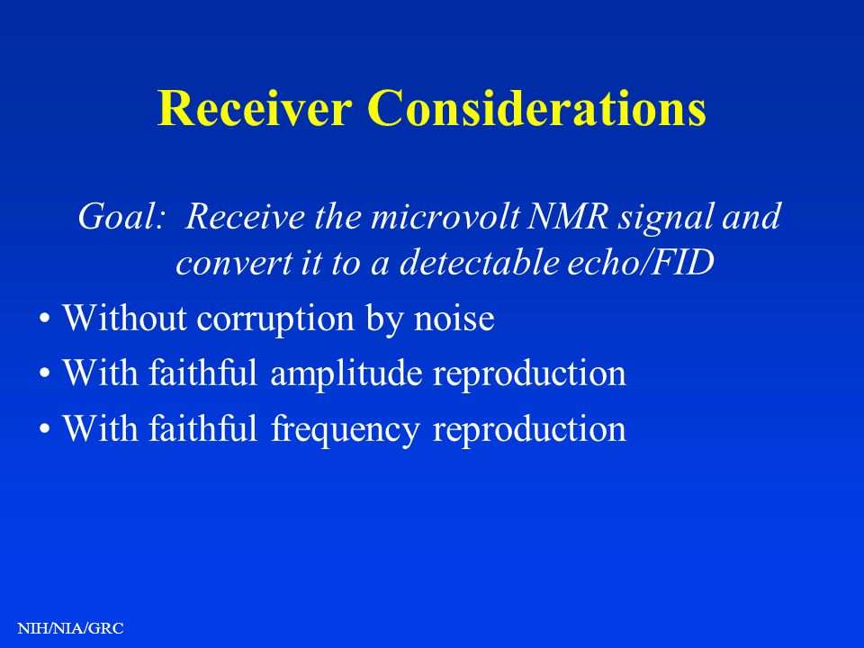 Receiver Considerations