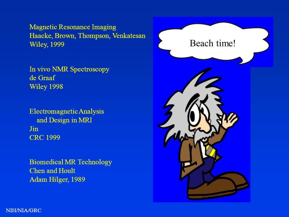 Beach time! Magnetic Resonance Imaging
