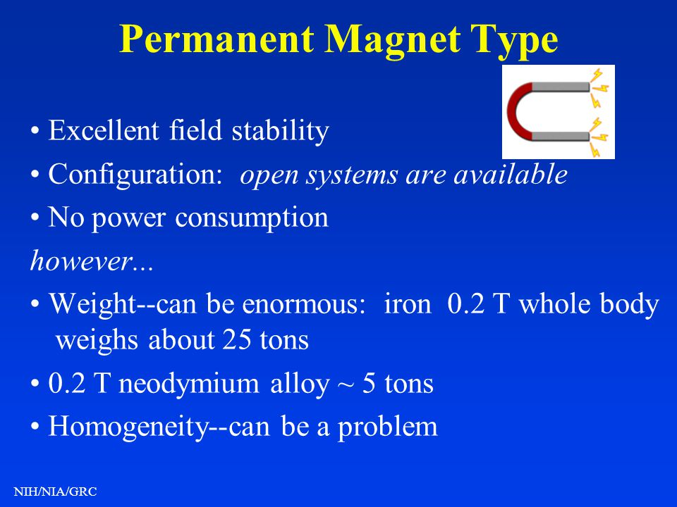Permanent Magnet Type • Excellent field stability