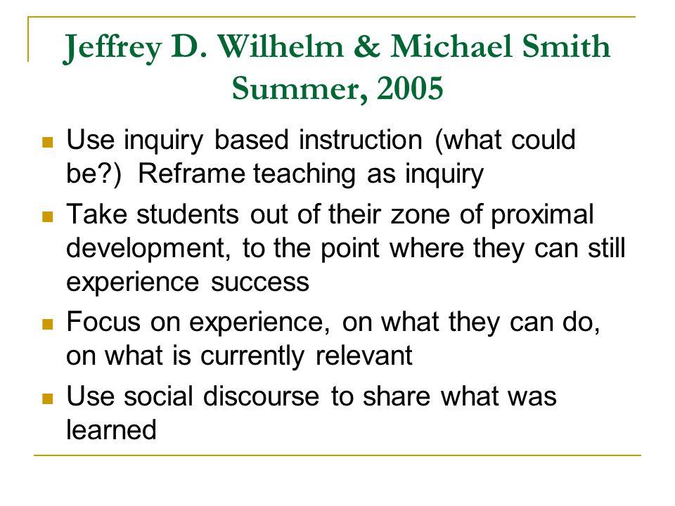 Jeffrey D. Wilhelm & Michael Smith Summer, 2005