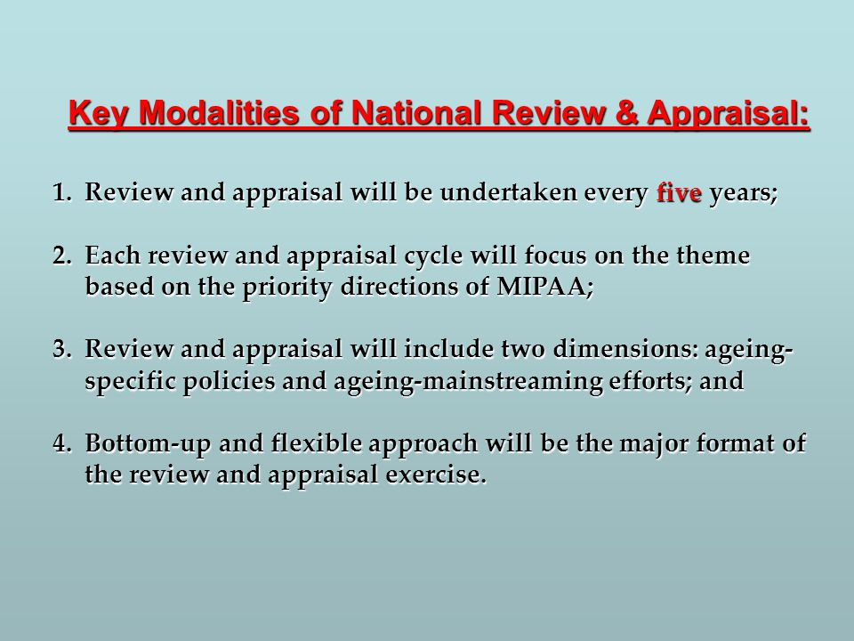 Key Modalities of National Review & Appraisal: