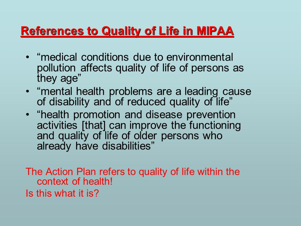 References to Quality of Life in MIPAA