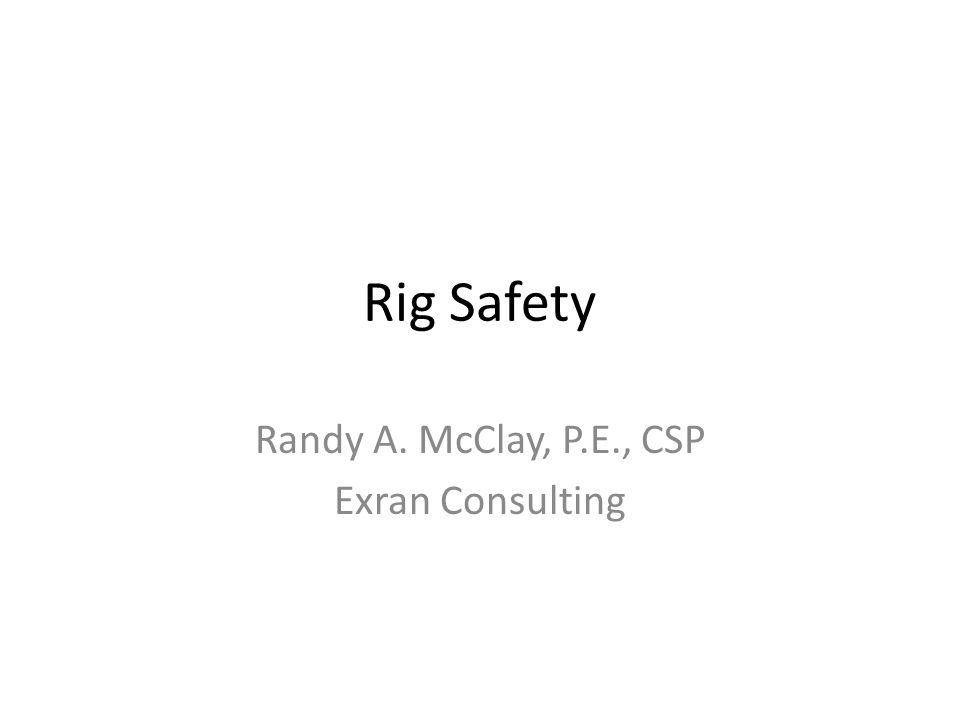 Randy A. McClay, P.E., CSP Exran Consulting