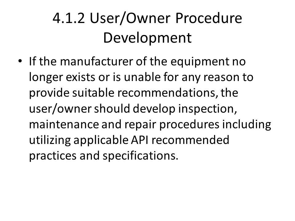 4.1.2 User/Owner Procedure Development
