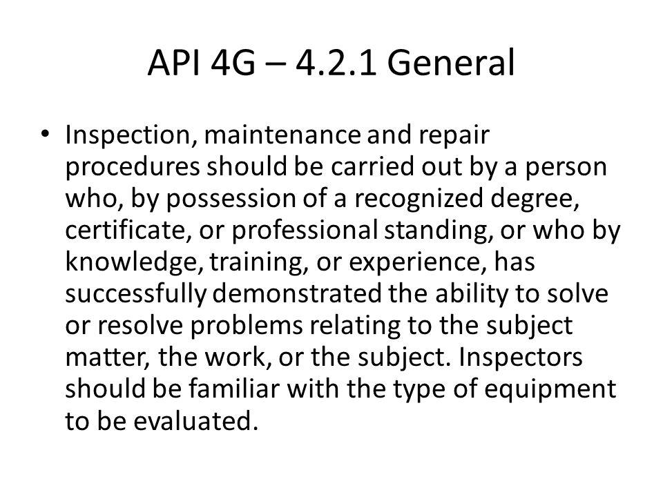 API 4G – 4.2.1 General