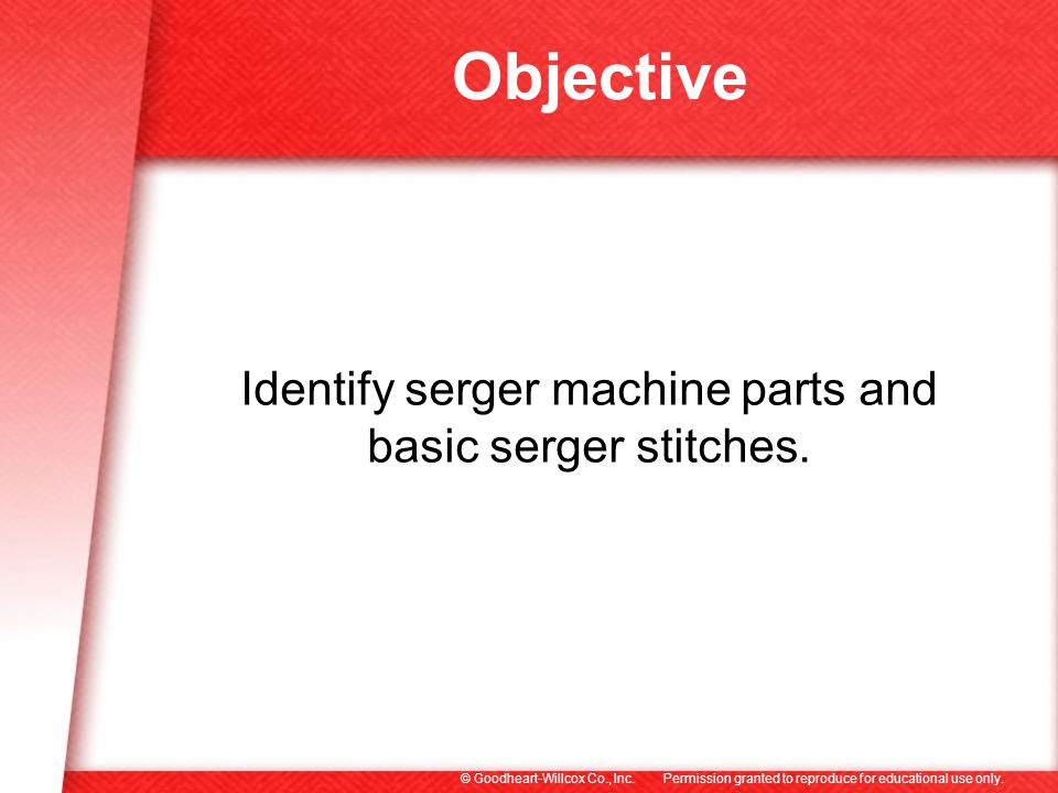 Identify serger machine parts and basic serger stitches.
