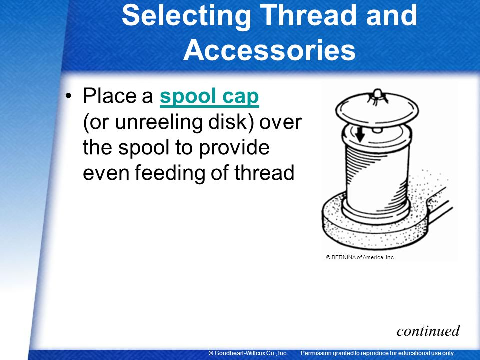 Selecting Thread and Accessories