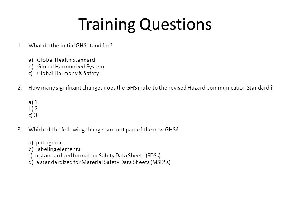 Training Questions What do the initial GHS stand for