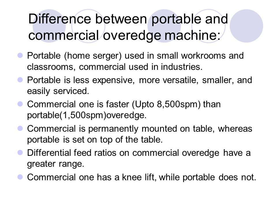 Difference between portable and commercial overedge machine: