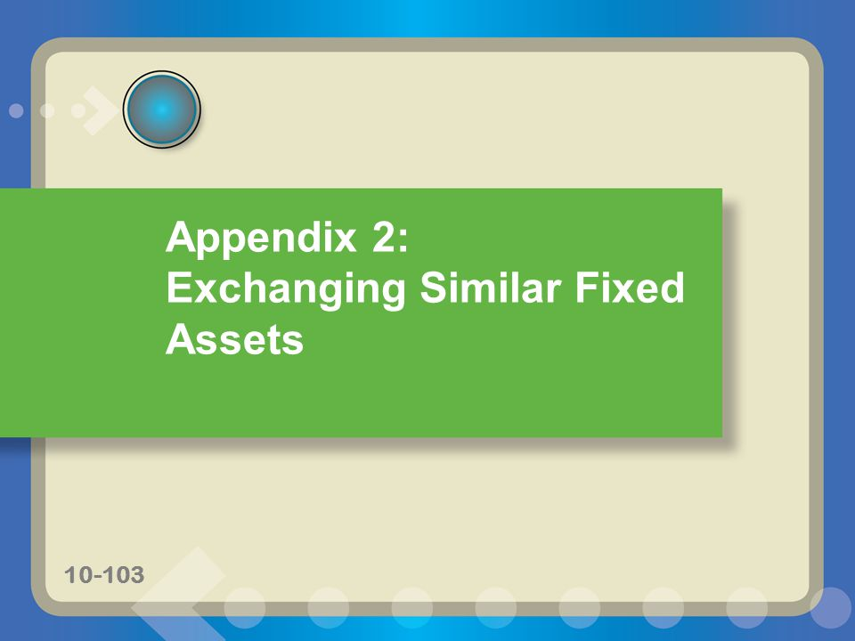 Exchanging Similar Fixed Assets