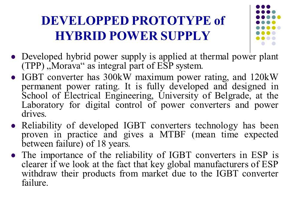 DEVELOPPED PROTOTYPE of HYBRID POWER SUPPLY