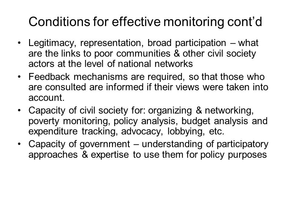 Conditions for effective monitoring cont'd