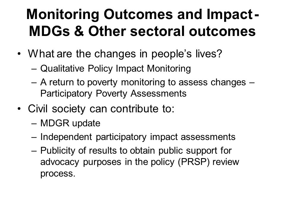 Monitoring Outcomes and Impact - MDGs & Other sectoral outcomes