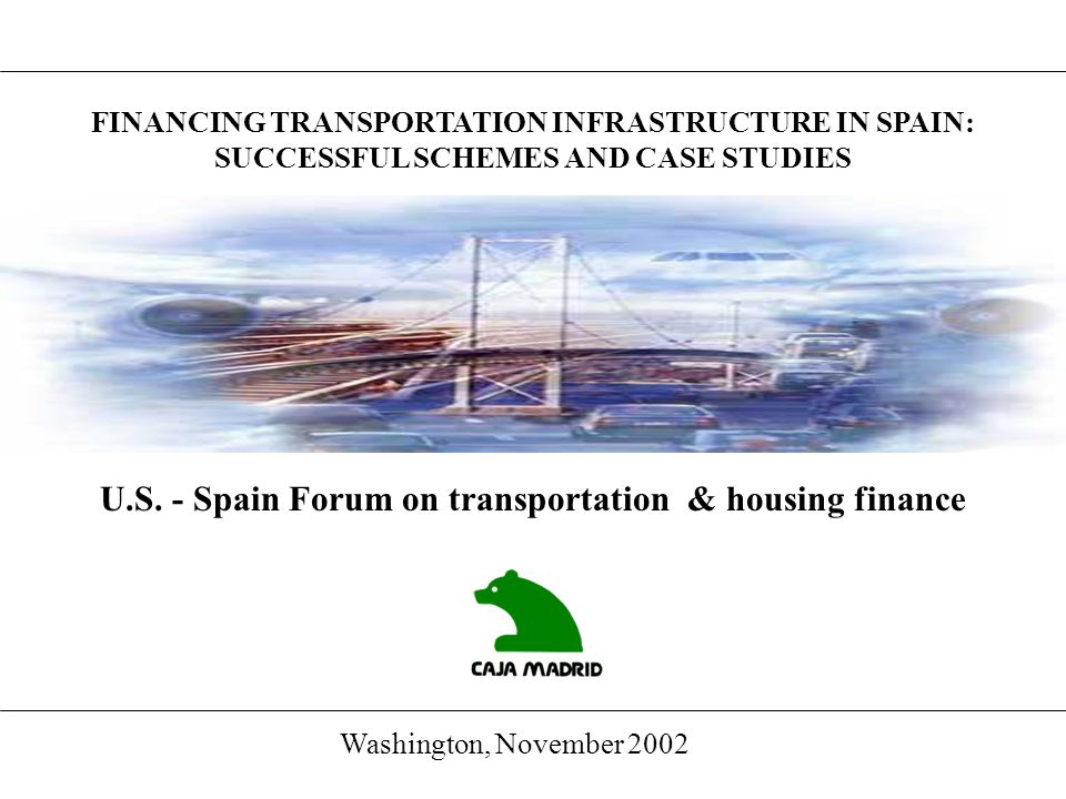 U.S. - Spain Forum on transportation & housing finance