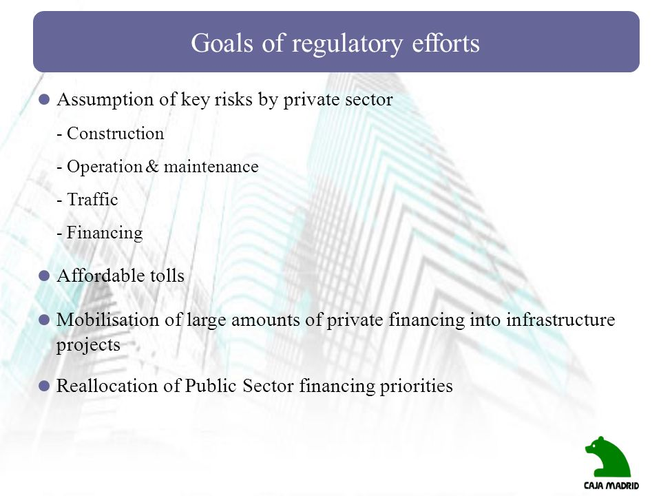 Goals of regulatory efforts