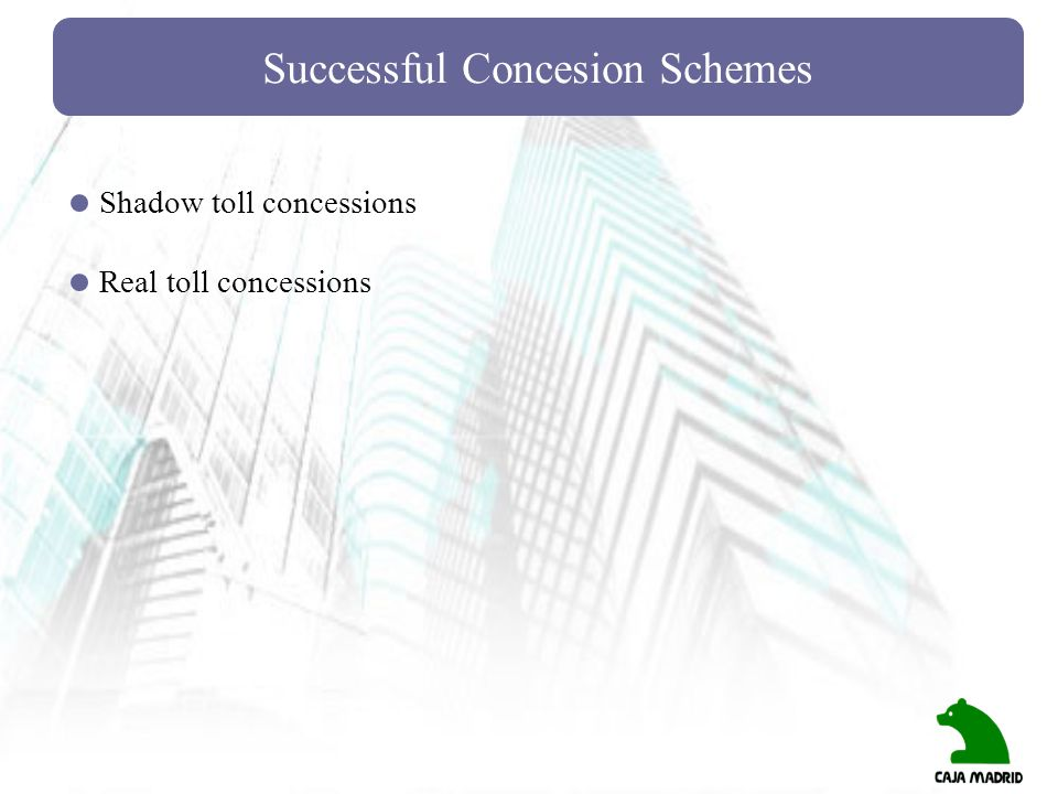 Successful Concesion Schemes
