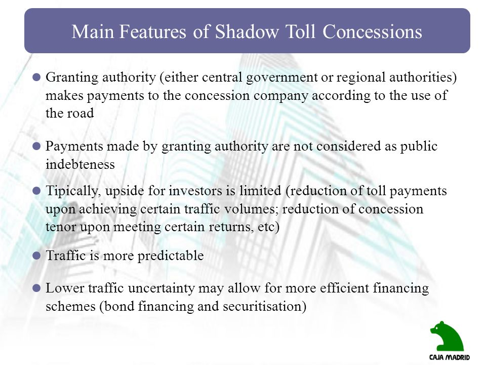 Main Features of Shadow Toll Concessions