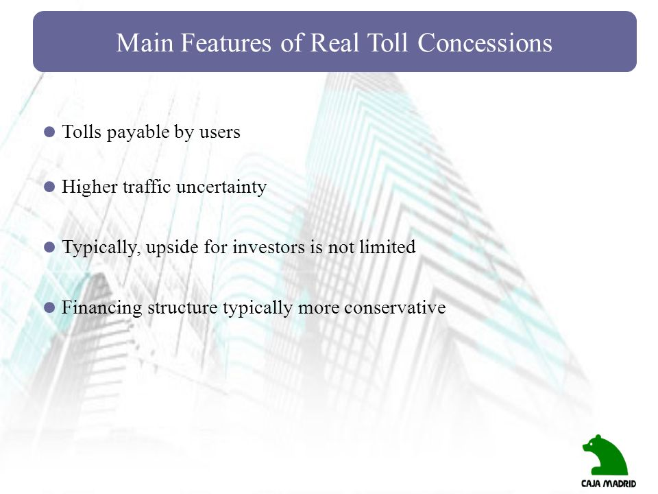 Main Features of Real Toll Concessions