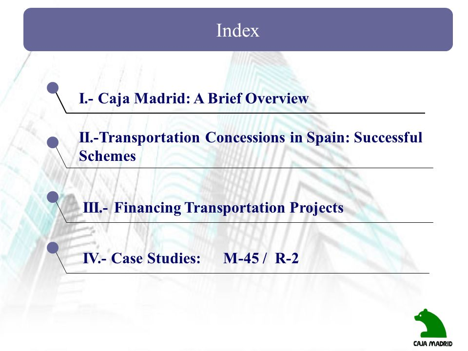 Index I.- Caja Madrid: A Brief Overview
