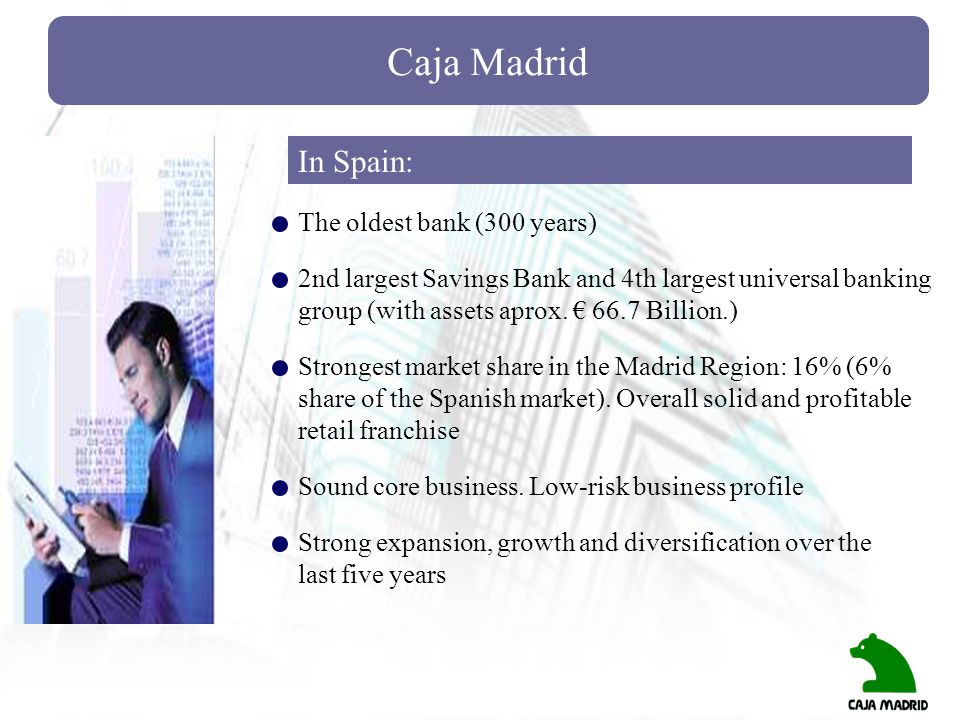 Caja Madrid In Spain: The oldest bank (300 years)
