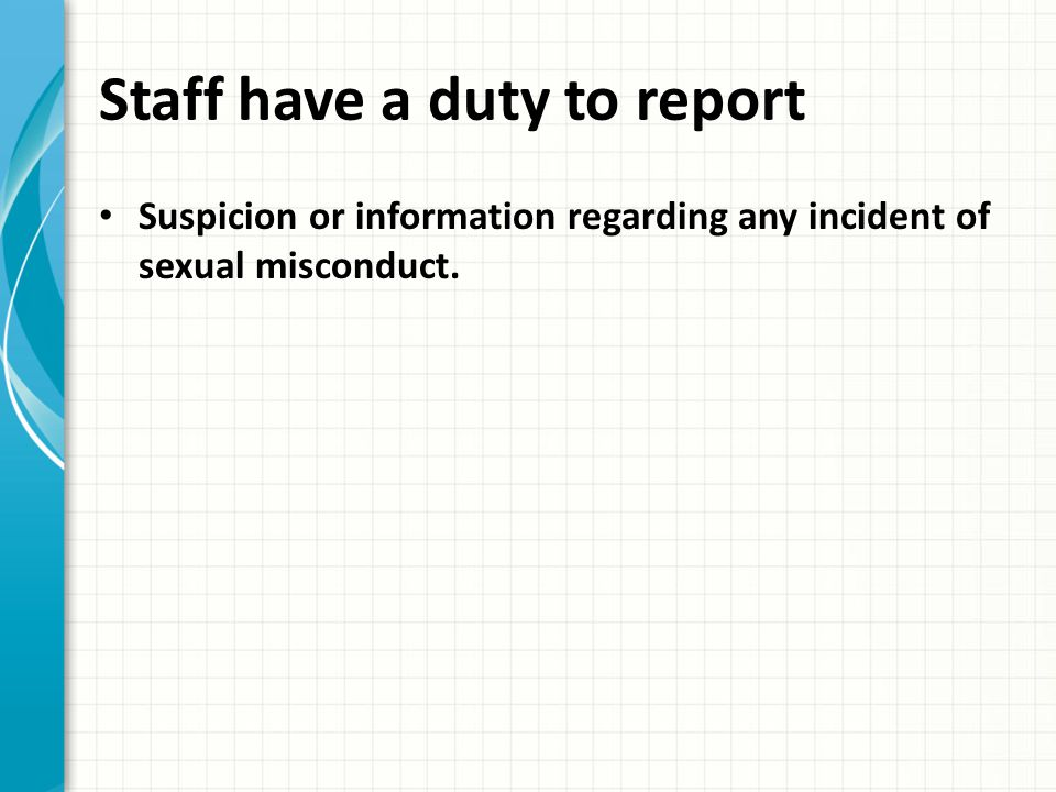 Staff have a duty to report