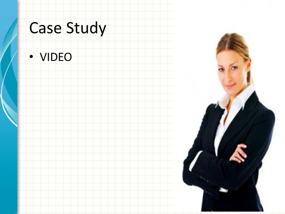 Case Study VIDEO Case Study: 15:24 min in length