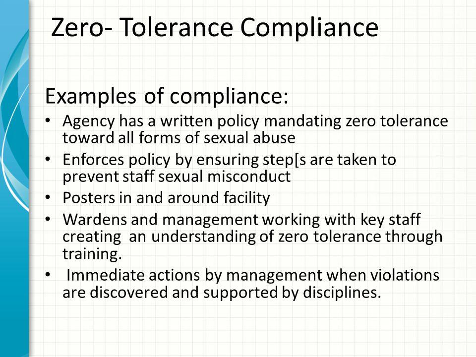 Zero- Tolerance Compliance