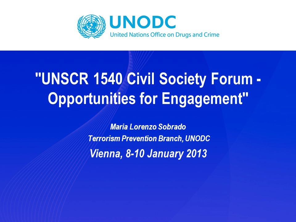 UNSCR 1540 Civil Society Forum - Opportunities for Engagement