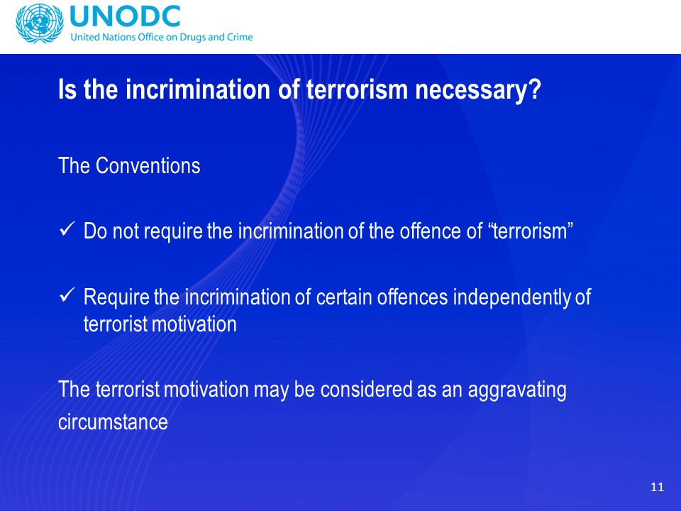 Is the incrimination of terrorism necessary