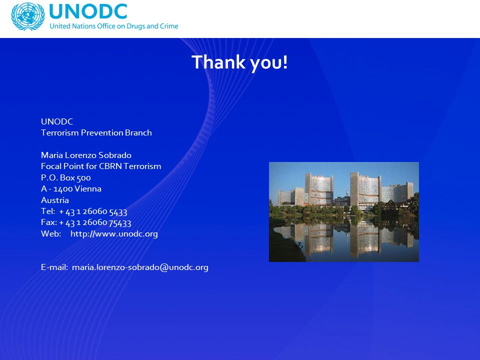 Thank you! UNODC Terrorism Prevention Branch Maria Lorenzo Sobrado